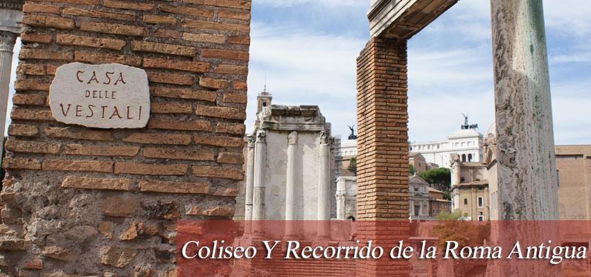 Coliseo Recorrido de la Roma Antigua