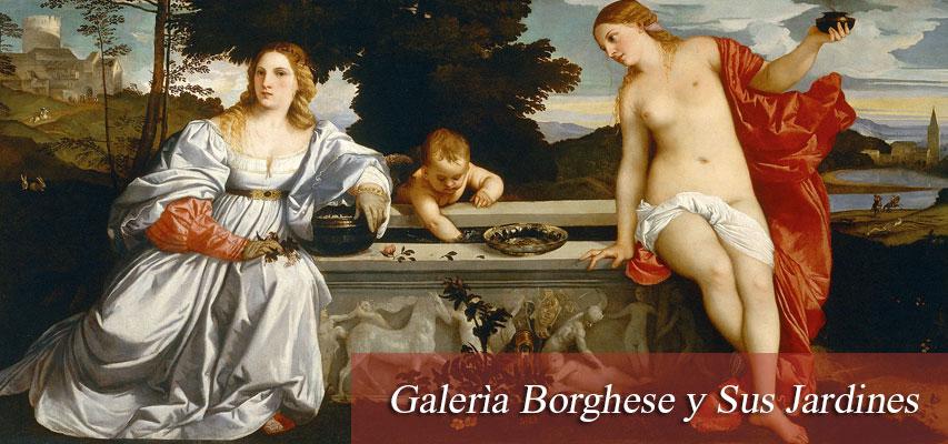 Galerìa Borghese y Sus Jardines